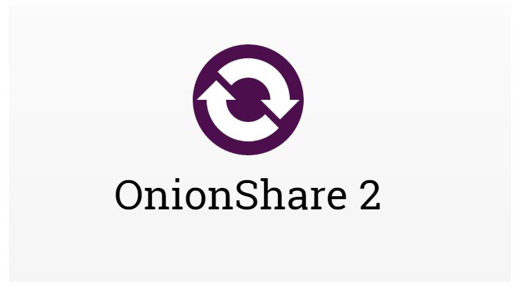 OnionShare: Εύκολη και γρήγορη αποστολή αρχείων μέσω του Tor Onion