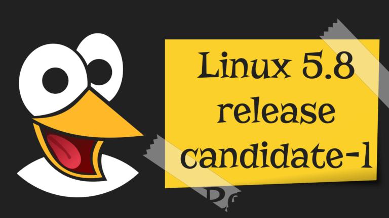 Linux kernel 5.8: Ανακοινώθηκε η πρώτη beta έκδοση